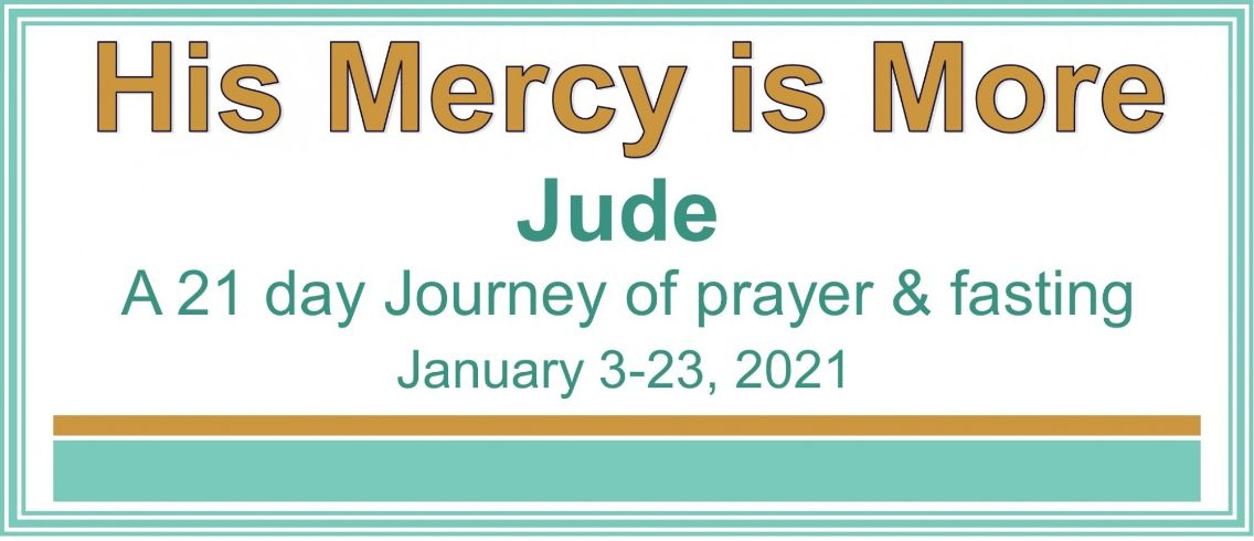 His Mercy is More Prayer & Fasting