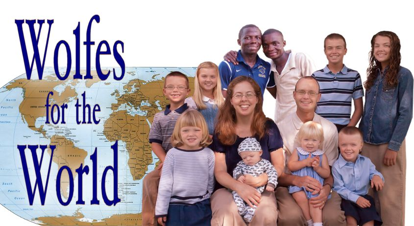 Click Here for Wolfe Family Missionaries